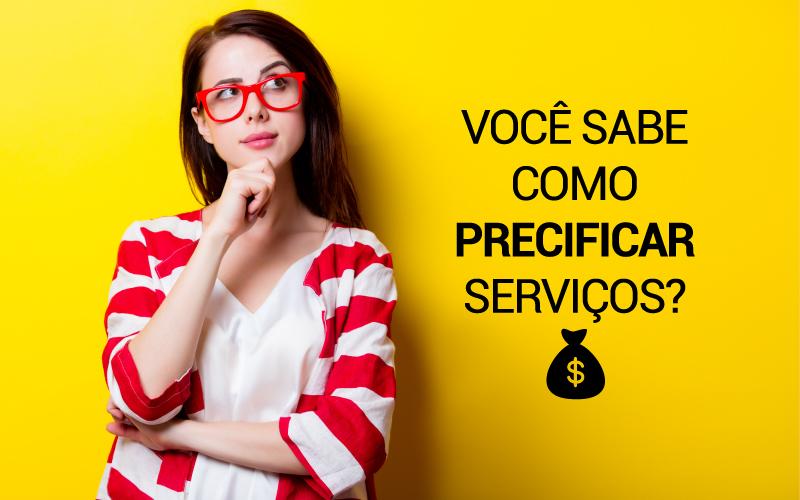 Você Sabe Como Precificar Serviços?