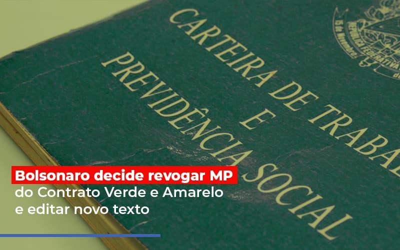 Bolsonaro Decide Revogar Mp Do Contrato Verde E Amarelo E Editar Novo Texto - Contabilidade Em Santo André | Costa Menezes Contábil