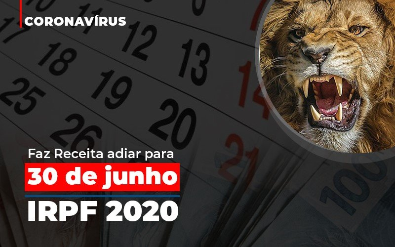 Coronavirus Faze Receita Adiar Declaracao De Imposto De Renda - Contabilidade Em Santo André | Costa Menezes Contábil