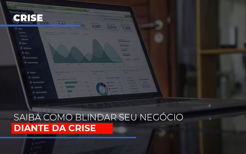 Dicas Praticas Para Blindar Seu Negocio Da Crise - Contabilidade Em Santo André | Costa Menezes Contábil