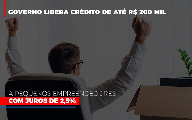 Governo Libera Credito De Ate 200 Mil A Pequenos Empreendedores Com Juros - Contabilidade Em Santo André | Costa Menezes Contábil