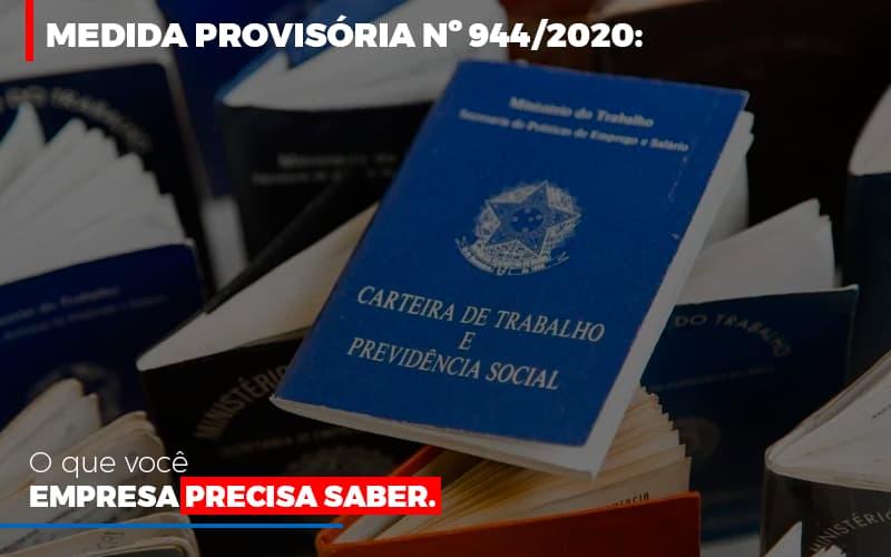 Medida Provisoria O Que Voce Empresa Precisa Saber - Contabilidade Em Santo André | Costa Menezes Contábil