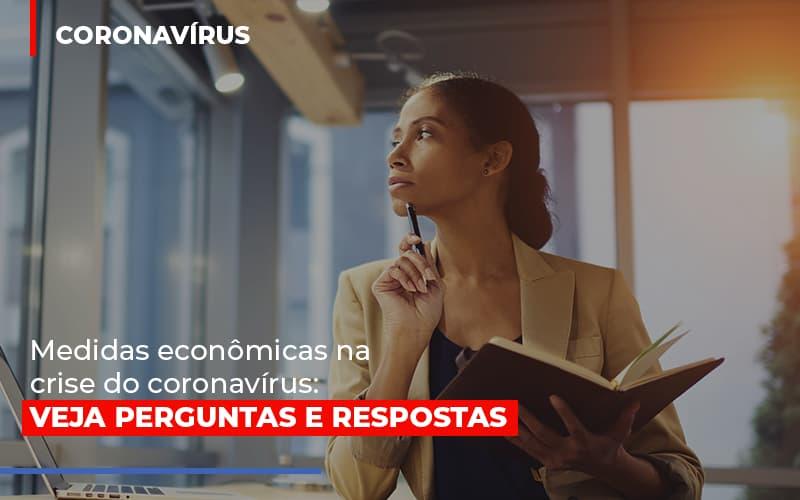 Medidas Economicas Na Crise Do Corona Virus - Contabilidade Em Santo André | Costa Menezes Contábil