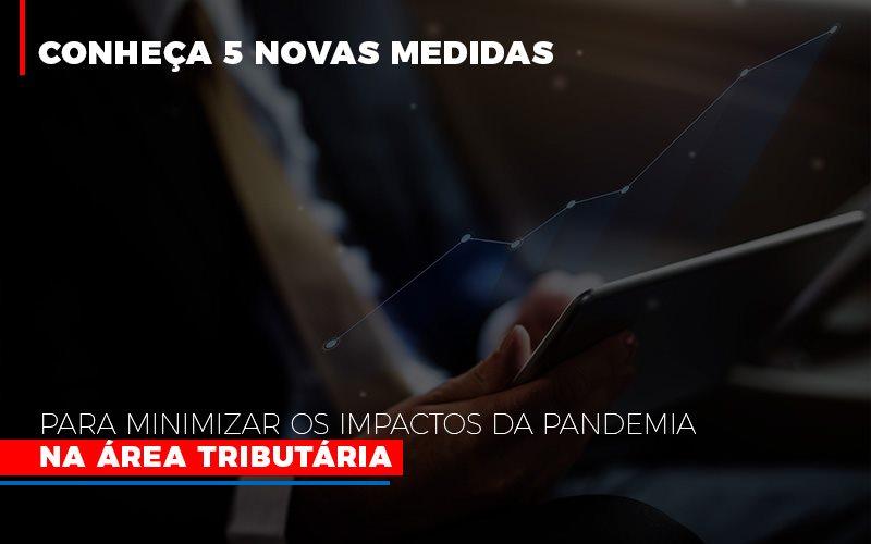 Medidas Para Minimizar Os Impactos Da Pandemia Na Area Tributaria - Contabilidade Em Santo André | Costa Menezes Contábil