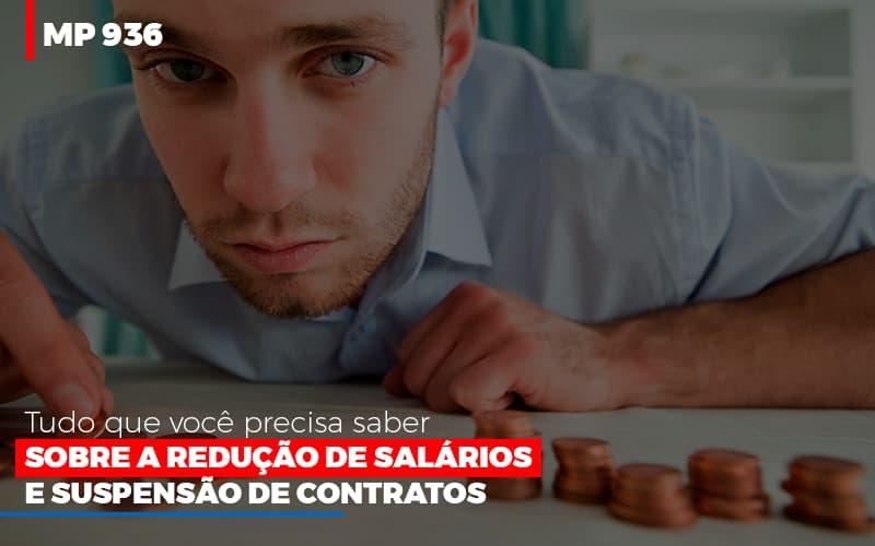 Mp 936 O Que Voce Precisa Saber Sobre Reducao De Salarios E Suspensao De Contrados Contabilidade No Itaim Paulista Sp | Abcon Contabilidade - Contabilidade Em Santo André | Costa Menezes Contábil