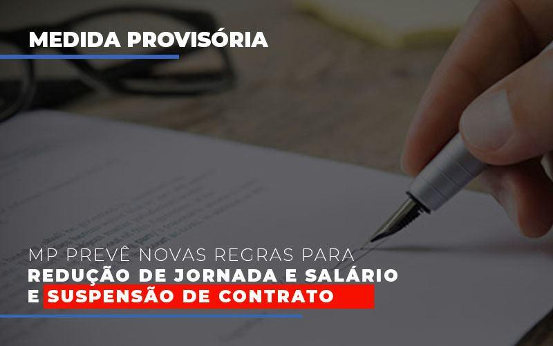 Mp Preve Novas Regras Para Reducao De Jornada E Salario E Suspensao De Contrato - Contabilidade Em Santo André | Costa Menezes Contábil