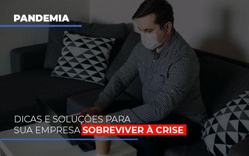 Pandemia Dicas E Solucoes Para Sua Empresa Sobreviver A Crise - Contabilidade Em Santo André | Costa Menezes Contábil