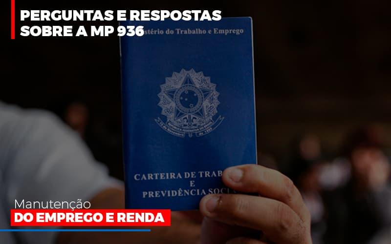 Perguntas E Respostas Sobre A Mp 936 Manutencao Do Emprego E Renda - Contabilidade Em Santo André | Costa Menezes Contábil