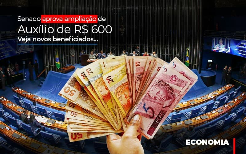Senado Aprova Ampliacao De Auxilio De Rs 600 Veja Novos Beneficiados - Contabilidade Em Santo André | Costa Menezes Contábil
