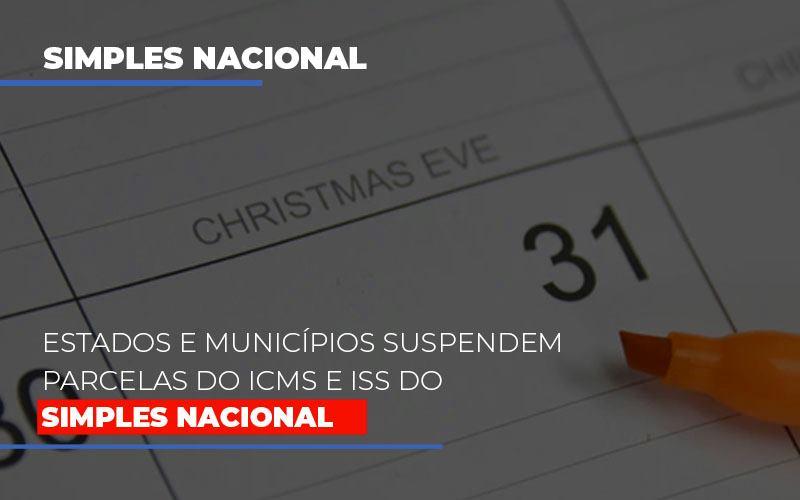 Suspensao De Parcelas Do Icms E Iss Do Simples Nacional - Contabilidade Em Santo André | Costa Menezes Contábil